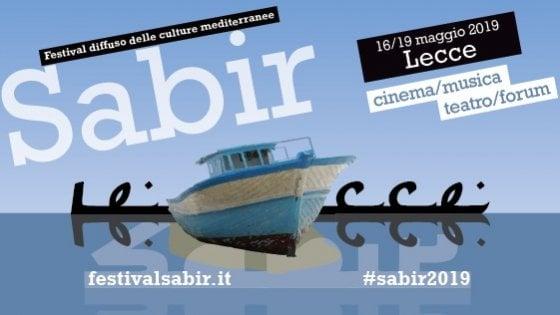 Sabir, dal 16 al 19 maggio a Lecce il festival delle culture del Mediterraneo