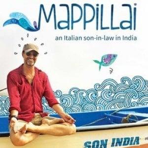 """""""Mapillai"""", un genero italiano nel golfo del Bengala: la love story di Carlo Pizzati con l'India"""