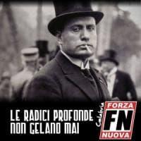 Forza Nuova, Mussolini sul manifesto per la campagna di tesseramento