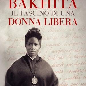 Bakhita, quando la santità è testimonianza universale