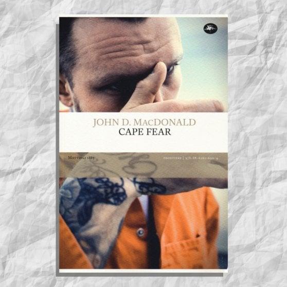 La scelta di @CasaLettori. Cape Fear