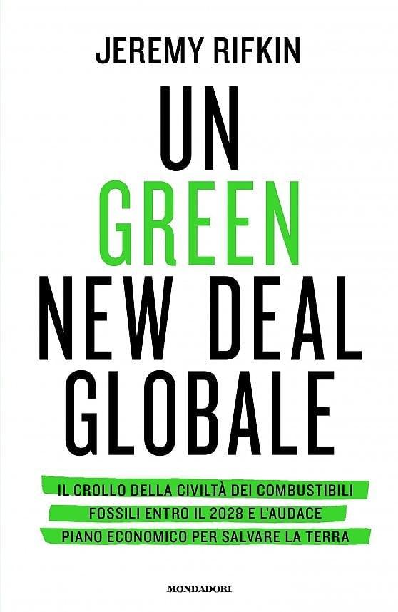 Il grande cambiamento (parte 2) - Un Green New Deal per l'Italia che sorge dalle ceneri