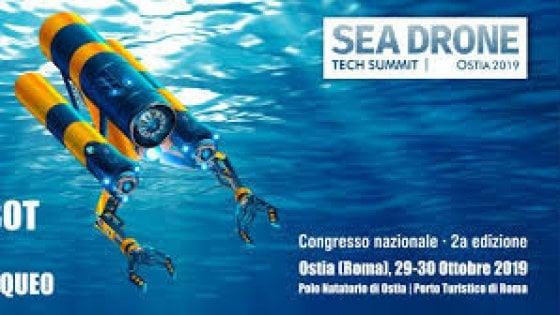 """A Ostia il """"Sea Drone Tech Summit 2019"""": due giorni di eventi"""