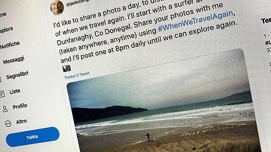 L'invenzione #WhenWetravel Again; i viaggi dei sogni si raccontano in un tweet
