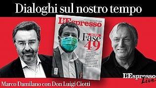 Dialoghi sul nostro tempo: Marco Damilano con don Ciotti