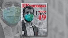 Fase 49: il nuovo Matteo Salvini sull'Espresso di domenica 24 maggio
