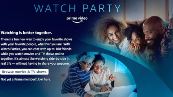 Amazon lancia Watch Party    film e serie tv da vedere insieme    a distanza