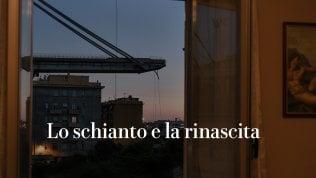 Genova, lo schianto e la rinascita