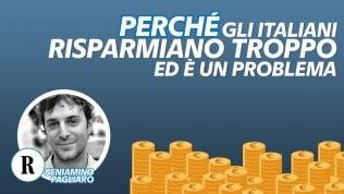 Perché gli italiani risparmiano troppo ed è un problema