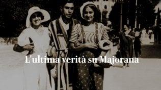 L'ultima verità su Ettore Majorana: quella lettera decifrata 80 anni dopo