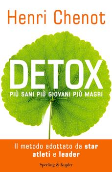 La nuova dieta detox di Henri Chenot