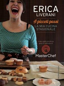 Erica Liverani, la mia cucina a piccoli passi