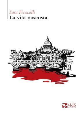 La vita nascosta (di Roma)