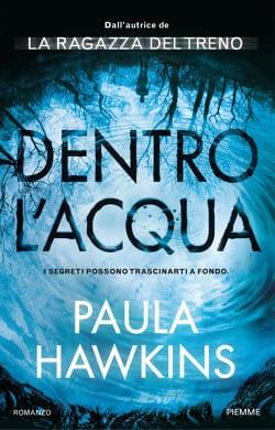 Paula Hawkins:  i miei thriller psicologici sono femministi?
