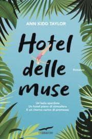 Hotel delle Muse: quando un amore del passato torna a tormentare il presente