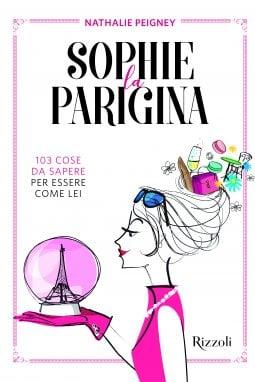 La copertina del manuale di stile Sophie la parigina, edito da Rizzoli