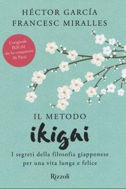 Ikigai: la ricetta per una vita lunga e felice è made in Japan