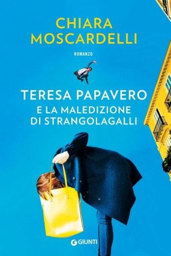 Teresa Papavero e la maledizione di Strangolagalli: intervista a Chiara Moscardelli