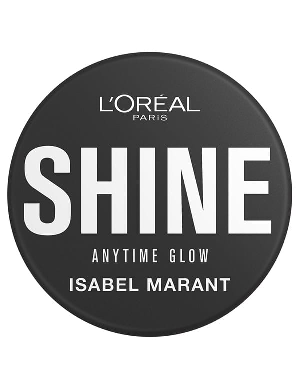 Per illuminare l'incarnato, Shine, Isabel Marant X L'oréal Paris