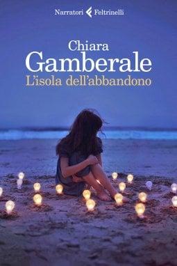 Se mi lasci, mi amo: Chiara Gamberale torna con ''L'isola dell'abbandono''