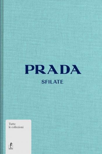 Miuccia Prada: aneddoti e sfilate dal 1988 a oggi