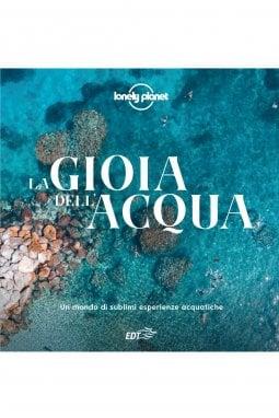 Chiare fresche e dolci acque: la guida Lonely Planet per nuotare tutta l'estate