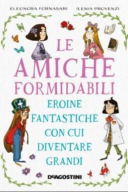 Sei più Pippi o più Dorothy? Le eroine della letteratura per l'infanzia raccolte in un volume