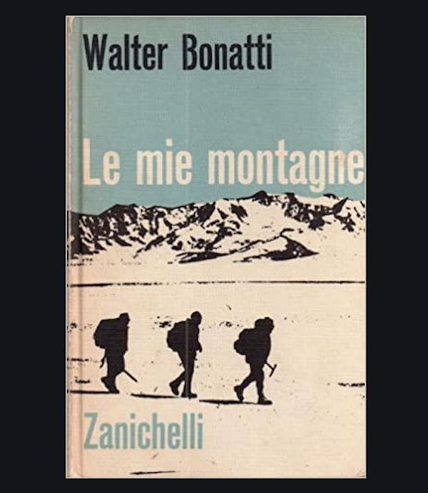 Le mie montagne edito Zanichelli di Walter Bonatti in vendita su Amazon