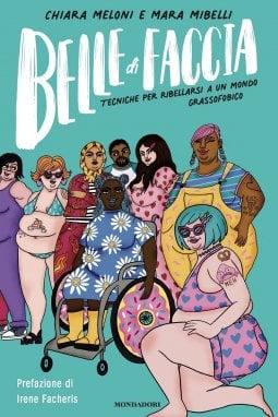 ''Sono grassa, e quindi?'', il manuale di sopravvivenza di Belle di faccia, attiviste impegnate nella lotta alla grassofobia