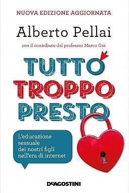 L'educaione sessuale è un tema del nuovo libro di Alberto Pellai, De Agostini