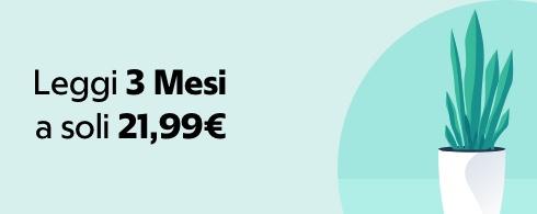 3 mesi a 21,99€