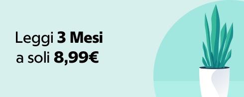 3 mesi a 8,99€