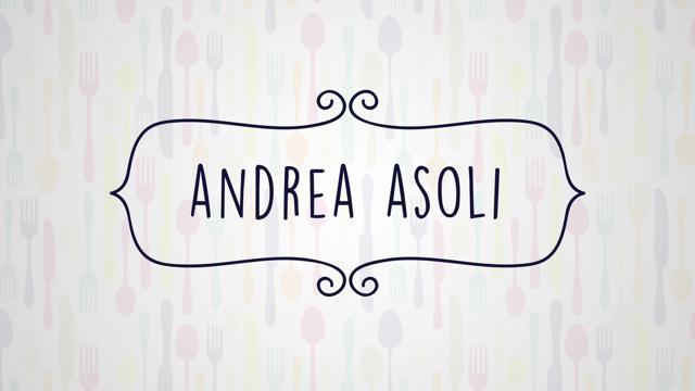Intervista con lo chef: Andrea Asoli