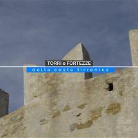 Torri e fortezze della costa tirrenica