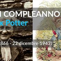 Buon compleanno Beatrix Potter, la mamma di Peter Coniglio