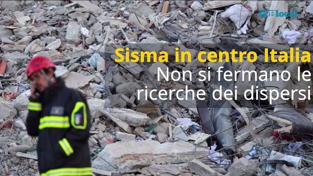Sisma in centro Italia, non si fermano le ricerche dei dispersi