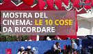 Le 10 cose da ricordare della Mostra del Cinema di Venezia