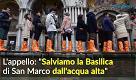 Venezia, salvare la Basilica di San Marco dall'acqua alta si può: basterebbe 1 milione