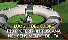 Luoghi del cuore: i 10 preferiti in Toscana nel censimento del Fai