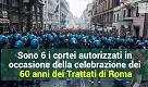 Cortei Black bloc e terrorismo: le misure di sicurezza previste nel giorno delle celebrazioni dei 60 anni dei Trattati di Roma