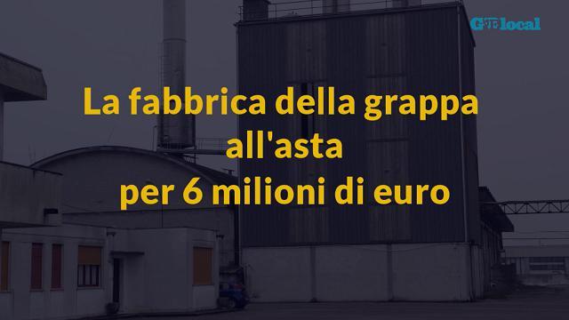 La vecchia fabbrica della grappa all'asta per 6 milioni di euro