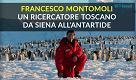 Un ricercatore toscano da Siena all'Antartide