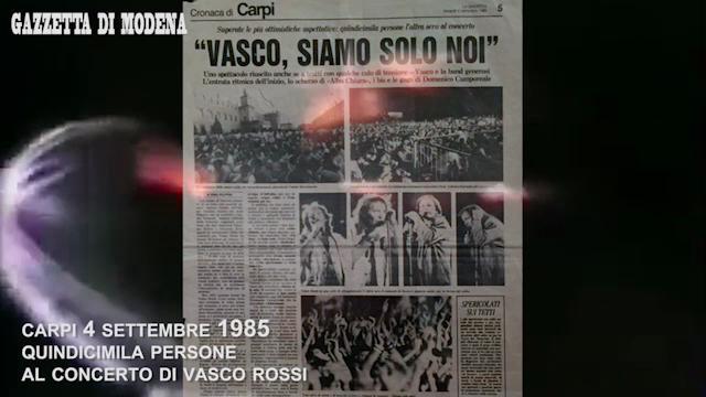 Carpi, quando Vasco si esibì in Piazza Martiri davanti a 15mila fan