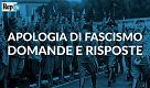 Apologia di fascismo: domande e risposte - Videoscheda