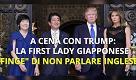 """G20, a cena con Trump: la first lady giapponese """"finge"""" di non parlare inglese"""
