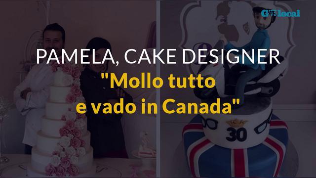 """Pamela, cake designer: """"Mollo tutto e vado in Canada"""""""