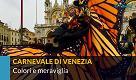 Carnevale di Venezia, la meraviglia delle maschere