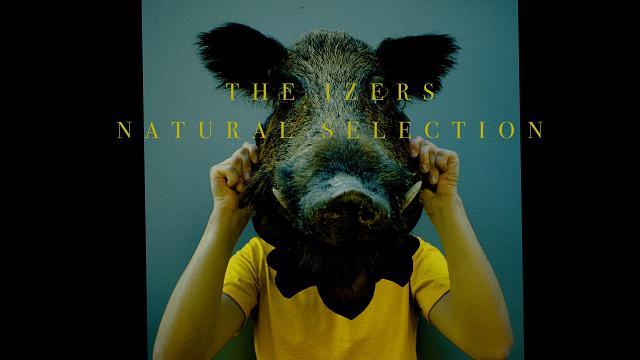 """The Izers, ecco il video del singolo """"Natural Selection"""""""