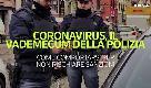 Coronavirus, il vademecum della polizia: le regole da rispettare per non subire sanzioni