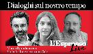 Dialoghi sul nostro tempo - Marco Damilano con Viola Ardone e Antonio Calò